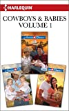 img - for Cowboys & Babies Volume 1 from Harlequin: The Texas Ranger's Twins\A Baby in the Bunkhouse\A Cowgirl's Secret book / textbook / text book