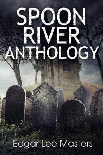 Spoon River Anthology (Spoon River Anthology compare prices)