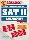 img - for How to Prepare for the SAT II Chemistry (Barron's SAT Subject Test Chemistry) book / textbook / text book