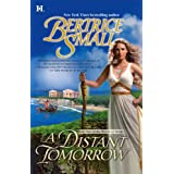 A Distant Tomorrow (Book Two of the World of Hetar) ~ Bertrice Small