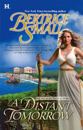 A Distant Tomorrow (Book Two of the World of Hetar)