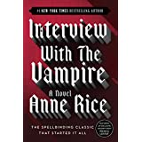 Interview with the Vampire (The Vampire Chronicles Book 1) ~ Anne Rice
