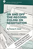 On and Off the Record: Colosi on Negotiation, 2nd edition