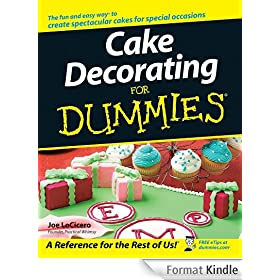 Cake Decorating For Dummies�