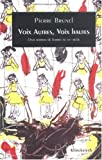 img - for Voix autres, voix hautes -romans femmes xxe s book / textbook / text book