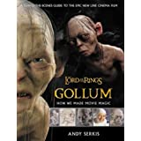 The Lord of the Rings: Gollum - How We Made Movie Magicby Andy Serkis