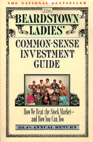 Image for The Beardstown Ladies' Common-Sense Investment Guide: How We Beat the Stock Market-And How You Can, Too