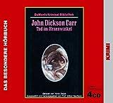 Tod im Hexenwinkel - 4 CDs - John Dickson Carr