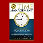 Time Management: Stress Management, Life Management: Ideas, Tools, Tips, Hints and Habits, Time Management Tools, Productivity Resources and...Life Health Stress Management, Volume 1 | Shawn Chhabra
