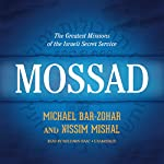 Mossad: The Greatest Missions of the Israeli Secret Service | Michael Bar-Zohar,Nissim Mishal