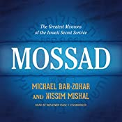 Mossad: The Greatest Missions of the Israeli Secret Service | [Michael Bar-Zohar, Nissim Mishal]