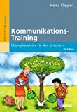 Kommunikations-Training: Übungsbausteine für den Unterricht (Beltz Praxis)