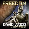 Freedom: A Dane and Bones Origins Story (Dane Maddock Origins) (       UNABRIDGED) by David Wood, Sean Sweeney Narrated by Jeffrey Kafer