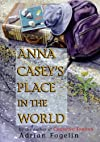 Anna Casey's Place in the World (Peachtree Junior Publication)