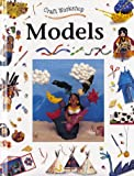 img - for Models (Craft Workshop) book / textbook / text book