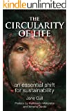 The Circularity of Life:  An Essential Shift for Sustainability (English Edition)