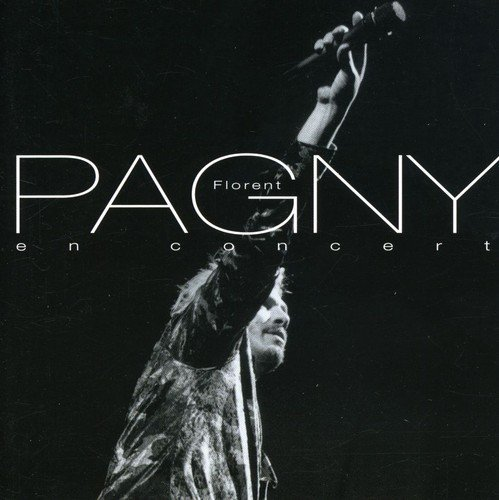Florent Pagny - En Concert By Florent Pagny (1999-12-28) - Zortam Music