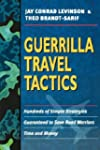 Guerrilla Travel Tactics: Hundreds of...