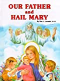 Our Father and Hail Mary (0899422284) by Lovasik, Lawrence G.