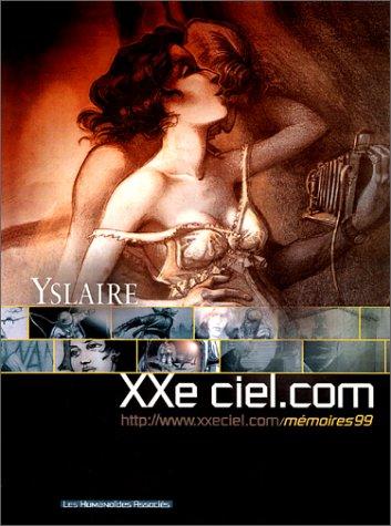 XXe ciel.com. 02, http://www.xxeciel.com/mémoires99