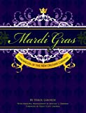 img - for Mardi Gras: Chronicles of the New Orleans Carnival book / textbook / text book
