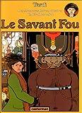 """Afficher """"Le Savant fou"""""""