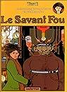 Ad�le Blanc-Sec, tome 3 : Le Savant Fou par Tardi