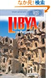Libya In Pictures (Visual Geography. Second Series)