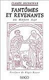 echange, troc Claude Lecouteux - Fantômes et revenants au Moyen-Age