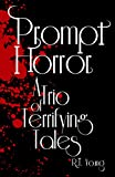 img - for Prompt Horror: A Trio of Terrifying Tales book / textbook / text book