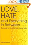 Love, Hate and Everything in Between:...