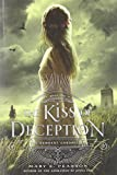 img - for The Kiss of Deception (The Remnant Chronicles) book / textbook / text book