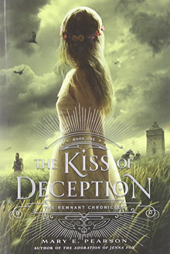 Image of The Kiss of Deception (The Remnant Chronicles)