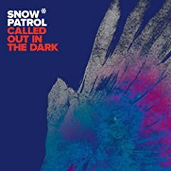 Called Out In The Dark (Album Version)