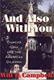 And Also with You: Duncan Gray and the American Dilemma (Thl)