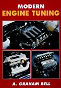 Modern Engine Tuning: Amazon.co.uk: A. Graham Bell: Books