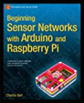 Beginning Sensor Networks with Arduin...