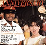 ANNIVERSARY FROM NEW YORK AND NASSAU AKINA NAKAMORI 6TH ALBUM(紙ジャケット仕様)
