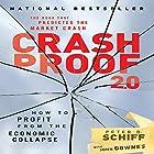 Crash Proof 2.0: How to Profit from the Economic Collapse Hörbuch von Peter D. Schiff Gesprochen von: Sean Pratt