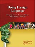 img - for Doing Foreign Language: Bringing Concordia Language Villages into Language Classrooms book / textbook / text book