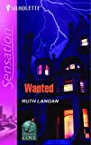 Wanted (Silhouette Intimate Moments No. 1291) (0373273614) by Langan, Ruth