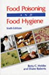 Food Poisoning and Food Hygiene, 6Ed