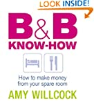 B & B Know-How: How to make money fro...