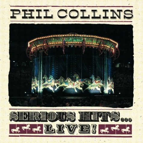Phil Collins - Serious Hits - Zortam Music