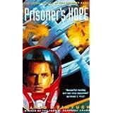 Prisoner's Hope (Seafort Saga)by David Feintuch