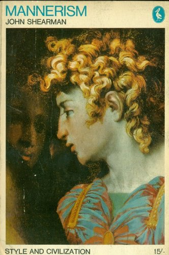 Mannerism (Style and Civilization)