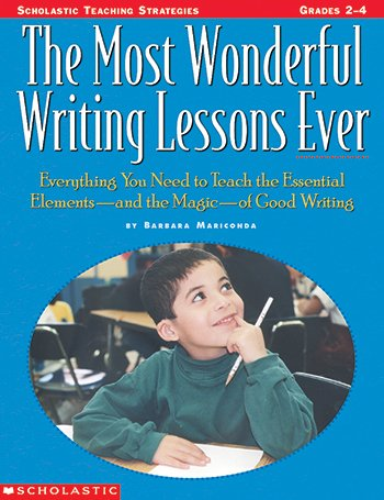 The Most Wonderful Writing Lessons Ever, Grades 2-4 - 1