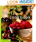 Northwest Berry Cookbook: Finding, Growing, and Cooking with Berries Year-Round