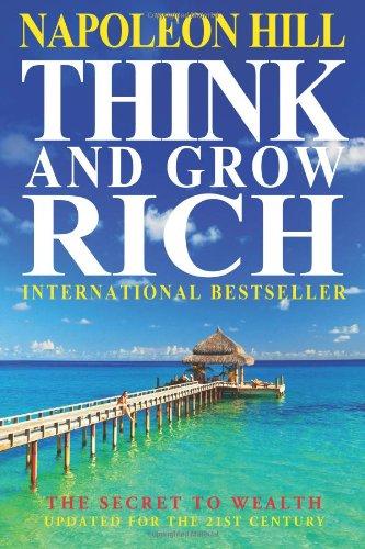 Buchseite und Rezensionen zu 'Think And Grow Rich: The Secret To Wealth Updated For The 21st Century' von Napoleon Hill