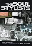 The Soul Stylists: Fourty Years of Modernism